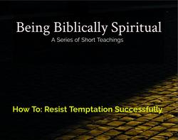 Resist Temptation Successfully