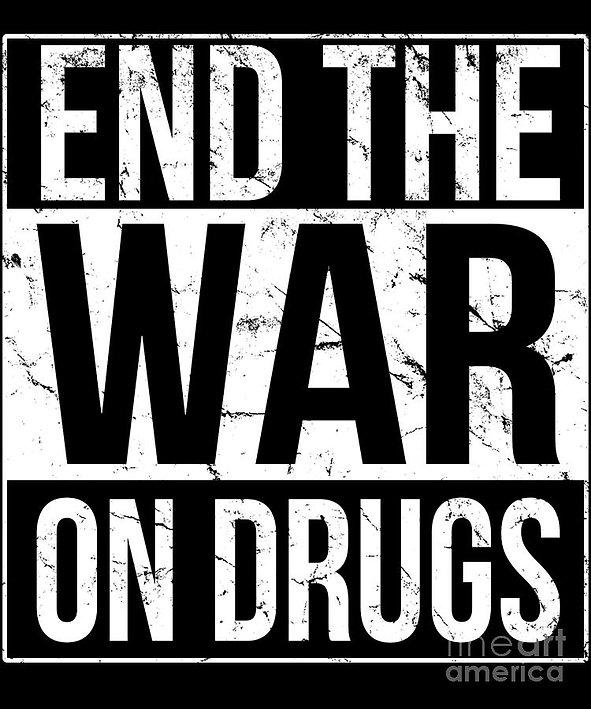 end-the-war-on-drugs-flippin-sweet-gear.jpg