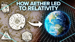 PBS Space Time: How Luminiferous Aether Led to Relativity