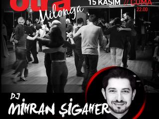 otraMilonga' da bu hafta DJ Mihran Şigaher !!!