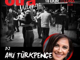 otraMilonga' da bu hafta DJ Ahu Türkpençe !!!