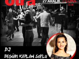 otraMilonga' da bu hafta DJ Begüm Kaplan Soylu !!!