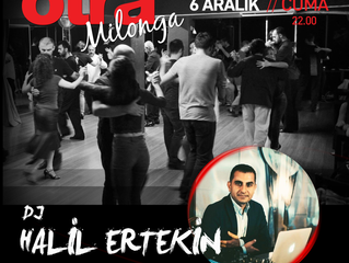 otraMilonga' da bu hafta DJ Halil Ertekin !!!