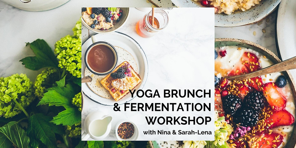 Yoga Brunch & Fermentation Workshop