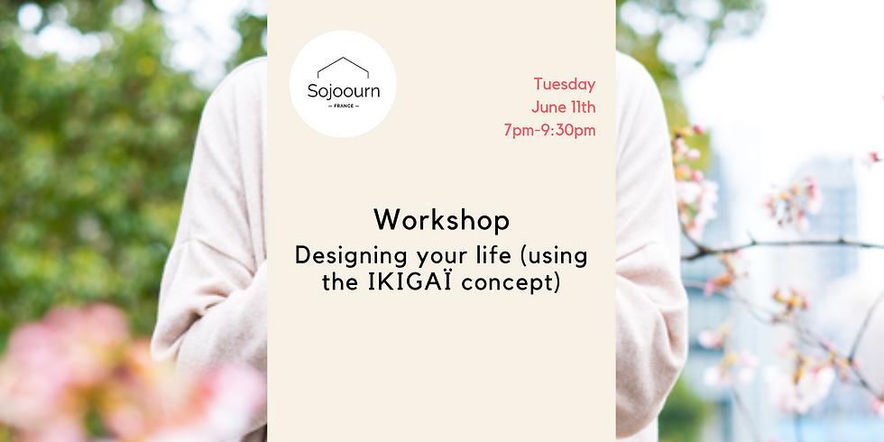 Design your life - Design your Ikigaï