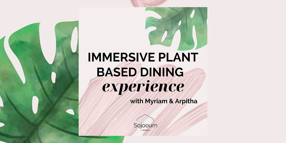 Sojoourn plant based dining experience
