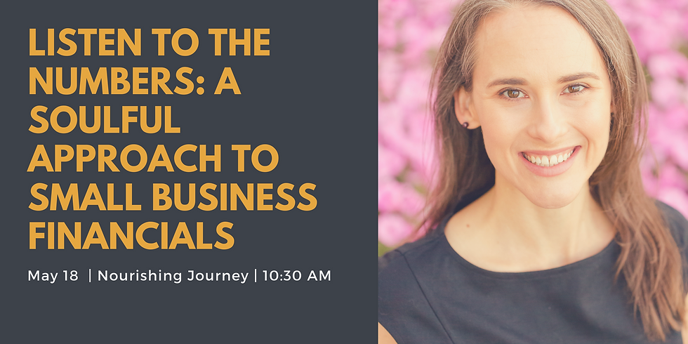 Listen to the Numbers: A Soulful Approach to Small Business Financials