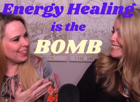 Energy Healing is the Bomb