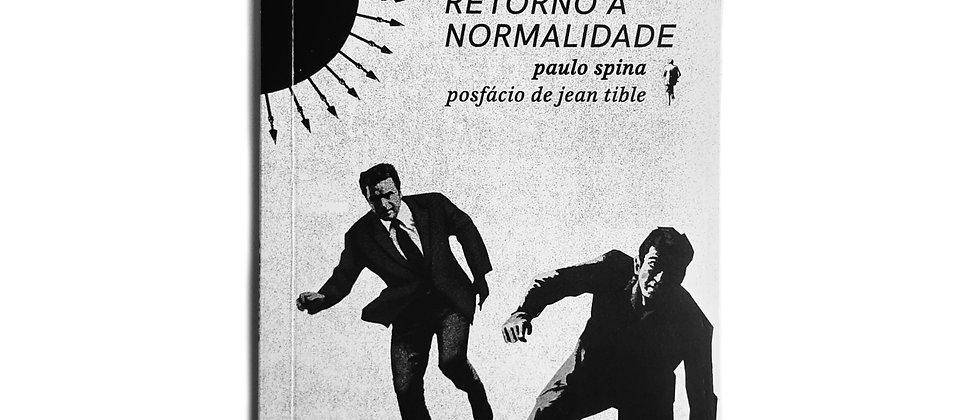 Capa do livro Ofensivas: a potência do não retorno à normalidade, de Paulo Spina