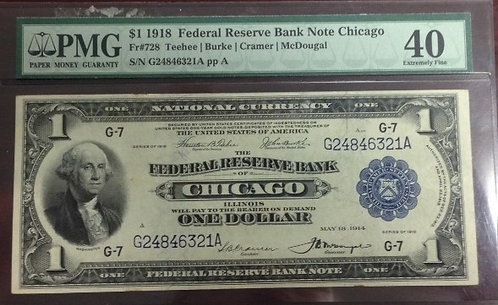 1918 $1 Federal Reserve Bank of Chicago PMG EF40