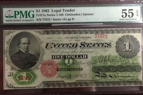 1862 $1 Legal Tender Note PMG AU55 EPQ