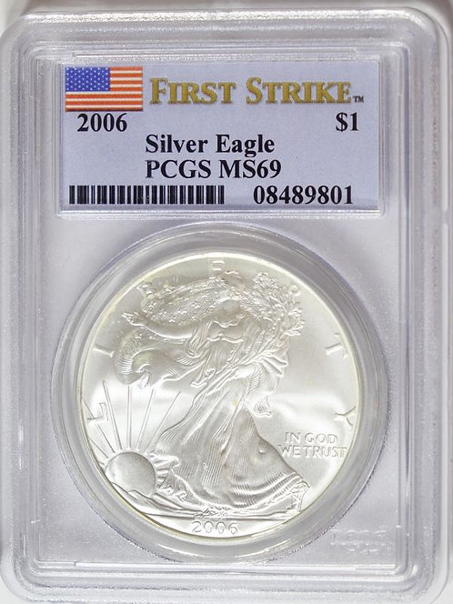 2006 1-oz American Silver Eagle PCGS MS69 - First Strike