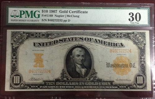 1907 $10 Gold Certificate PMG VF30