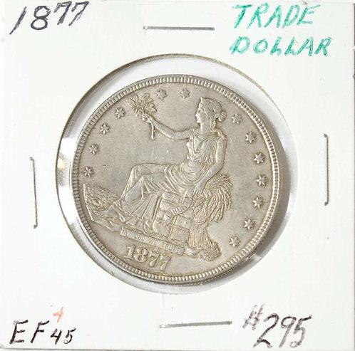 1877 Trade Dollar in EF45