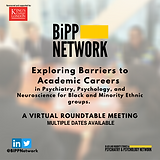 Our virtual roundtable explored the barriers to academic careers in Psychiatry, Psychology and Neuroscience for BME groups.