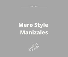 Mero Style Manizales