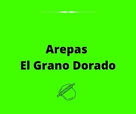Arepas El Grano Dorado