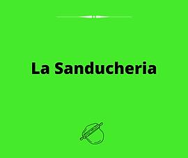 La Sanducheria