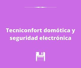 Tecniconfort domótica y seguridad electr