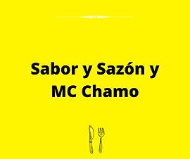Sabor y Sazòn Mc Chamo