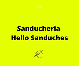 Sanducheria Hello Sanduches