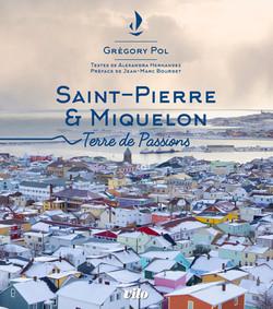 """Saint-Pierre et Miquelon """"Terre de Passions"""""""
