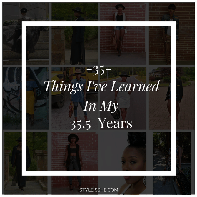 35 Things I've Learned in my 35.5 Years