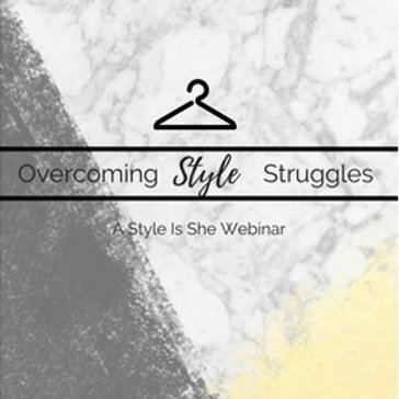 Overcoming Style Struggles