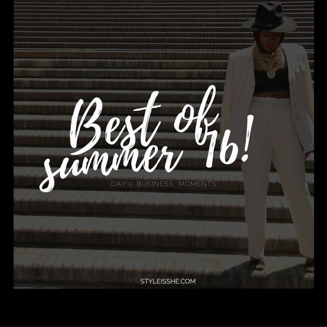 Best of Summer '16... Day 5