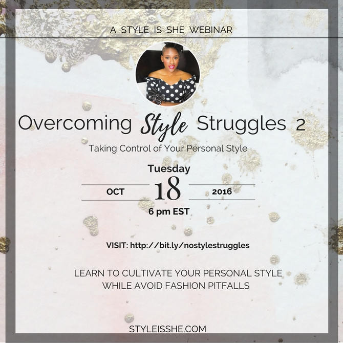 Overcoming Style Struggles Webinar