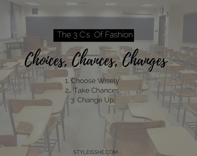 The 3 C's of Fashion