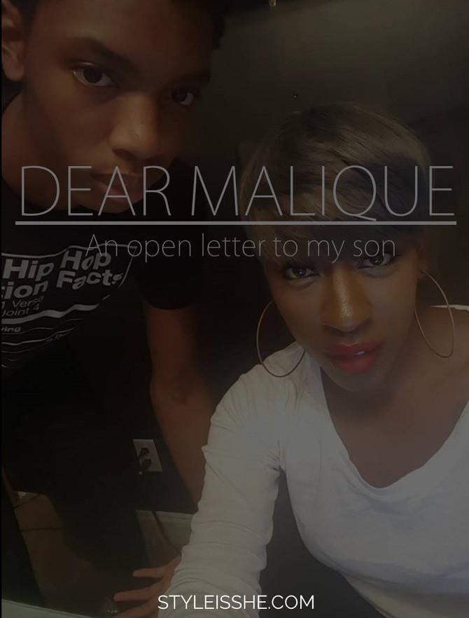 Dear Malique,