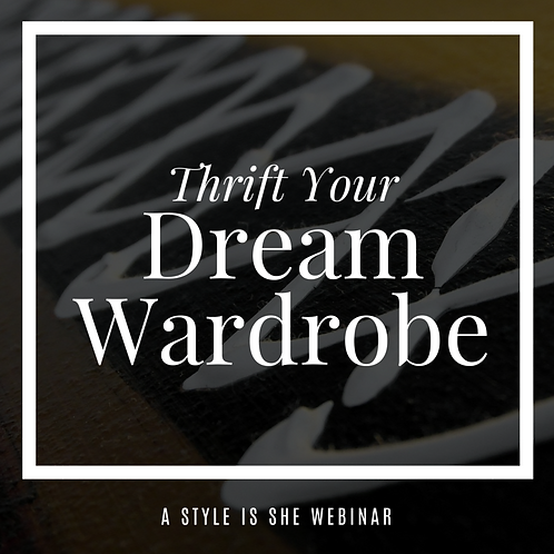 Thrifting Your Dream Wardrobe