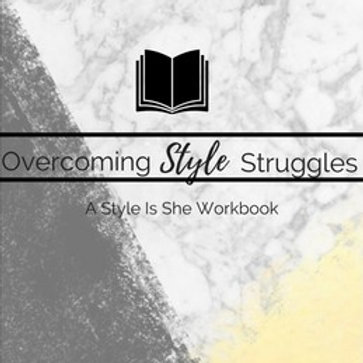 Overcoming Style Struggles Workbook