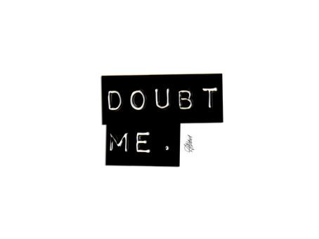 #DOUBTME