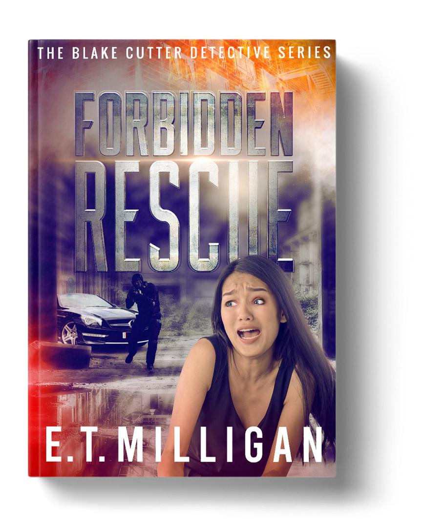 Forbidden Rescue by E. T. Milligan
