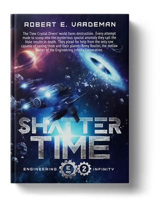 Shatter Time by Robert E Vardeman