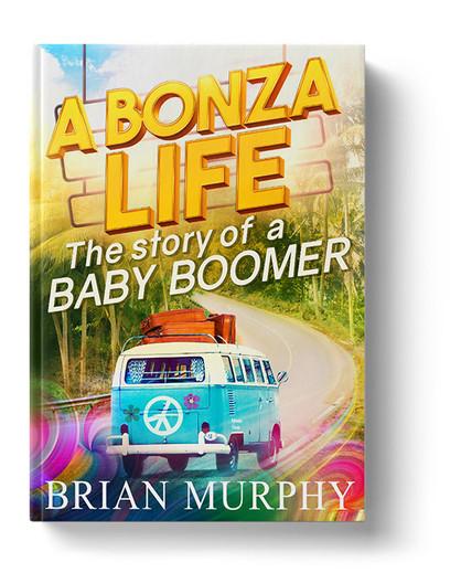 A BONZA LIfe by Brian Murphy
