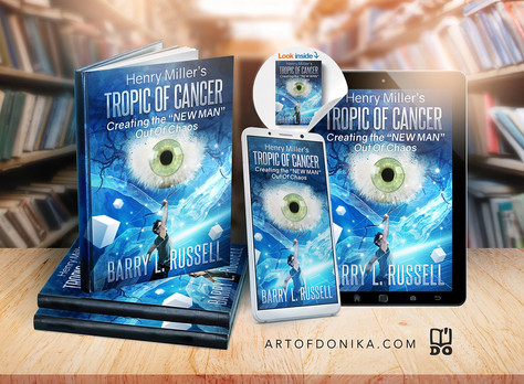 Henry Miller's Tropic of Cancer: Creating the 'New Man' Out Of Chaos