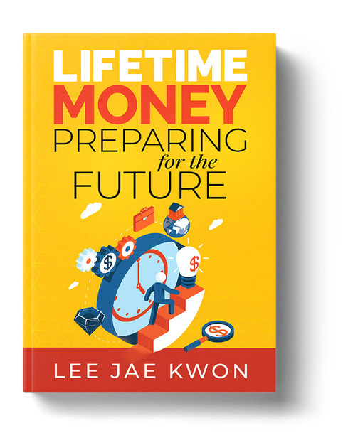 Lifetime Money by Lee Jae Kwon.jpg