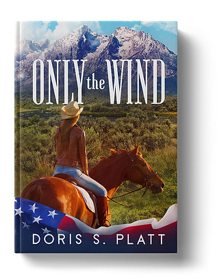Only The Wind by Doris S. Platt