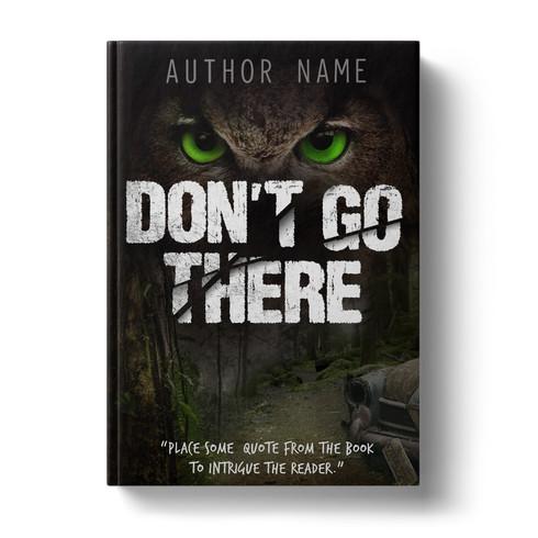 Premade Book Cover Design | DON'T GO THERE ID# 5