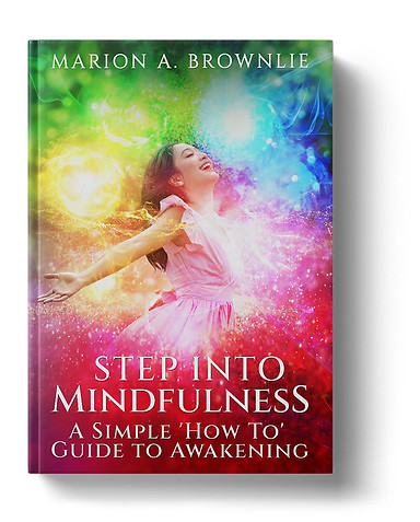 Step Into Mindfulness by Marion Brownlie