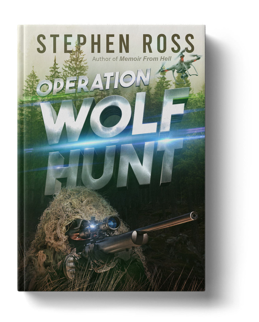 Operation Wolf Hunt by Stephen Ross