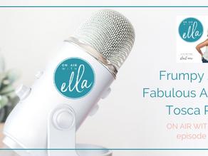 031: Tosca Reno – Frumpy At 40, Fabulous At 56