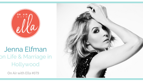 079: Actress Jenna Elfman on Life & Love in Hollywood