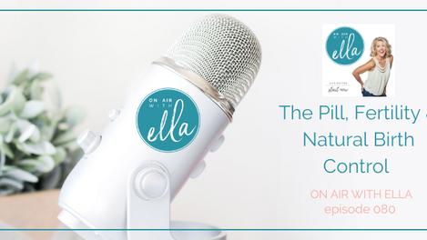 080: the Pill, Your Fertility & Natural Birth Control - Jane Bennett