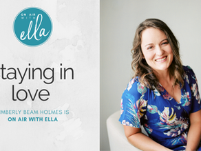 225: The Path to Staying in Love - Kimberly Beam Holmes