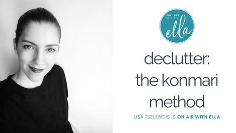 235: How to Declutter to Destress with Marie Kondo's KonMari Method - Lisa Tselebidis