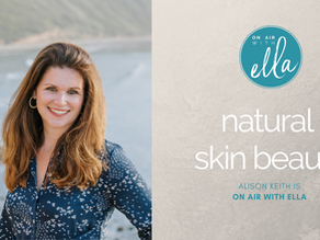 229: Slowing Premature Aging & Natural Skin Beauty Tips - Alison Keith, Whole Story Skin